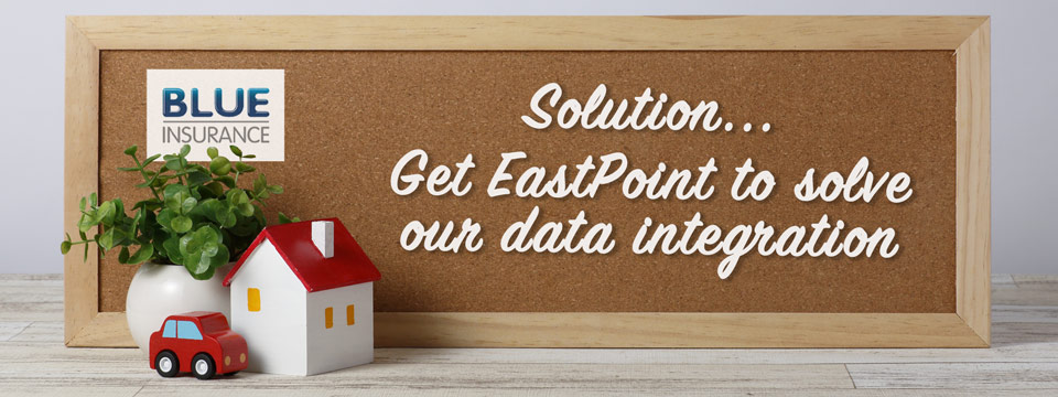 EastPoint Case Study - Blue Insurance