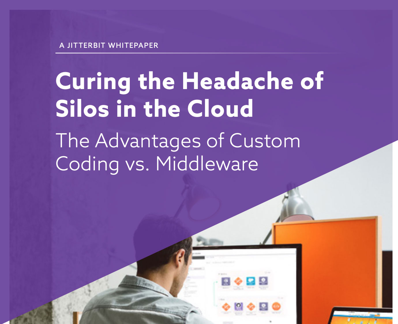 Jitterbit White Paper on Data siloes in the cloud